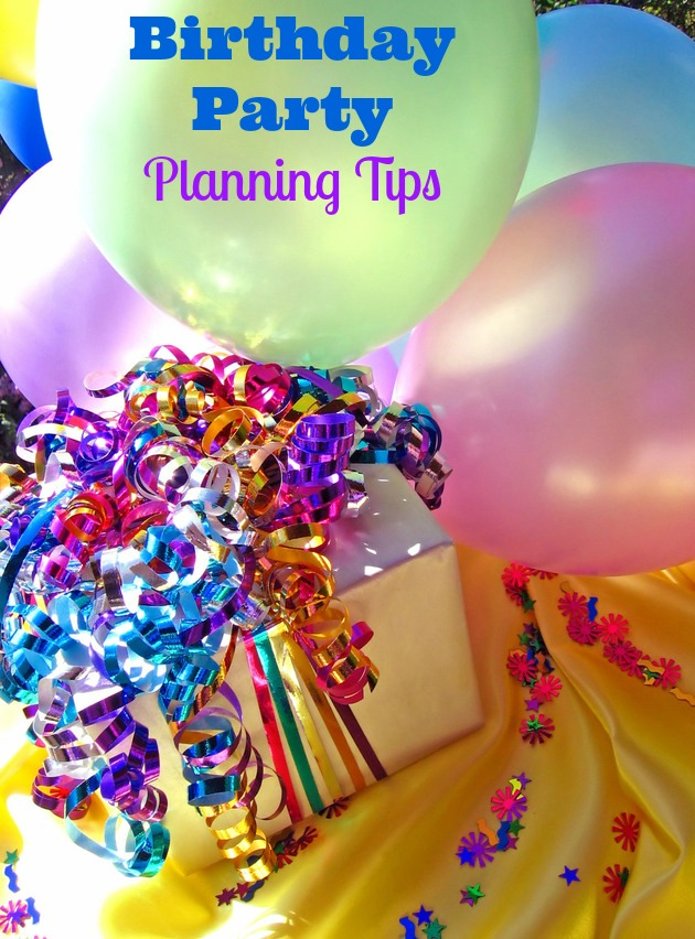 Birthday Party Planning Tips