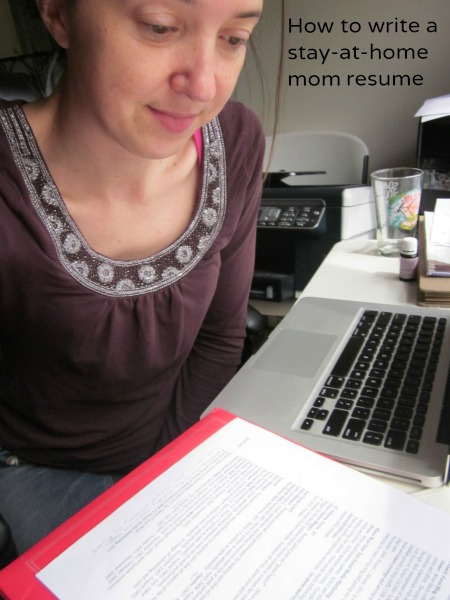 how to write a stay-at-home mom resume / Family Focus Blog