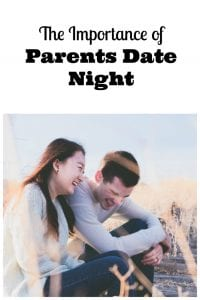 The Parent's Guide To A Successful Date Night