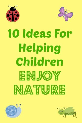 Helping Children Enjoy Nature