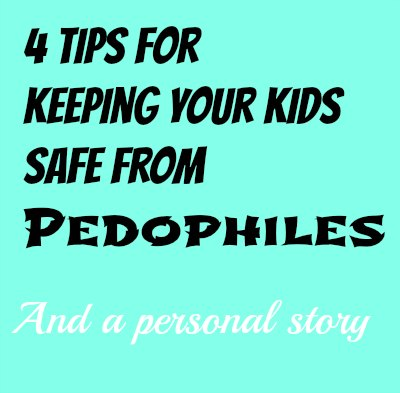 safe from pedophiles