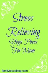 Yoga Poses For Mom to Ease Stress
