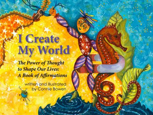 I Create My World: A Book of Affirmations For Children