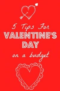5 Ideas for Valentine's Day on A Budget