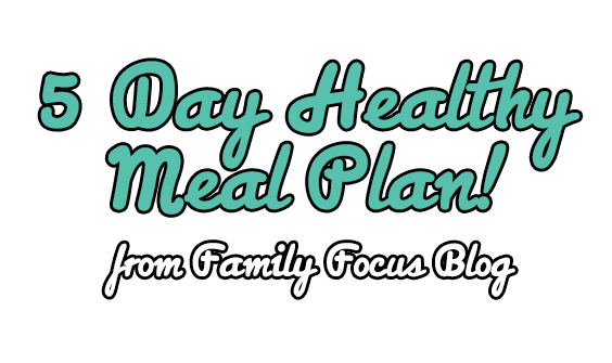 5 Day Healthy Meal Plans