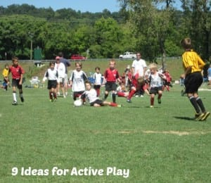 9 Ideas for Active Play