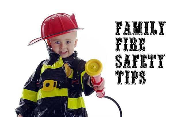 Family Fire Safety Tips Family Focus Blog