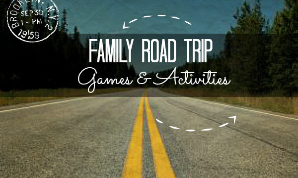 Family Road Trip Games and Activities