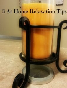 5 At Home Relaxation Tips