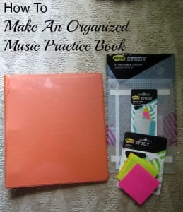 How To Make An Organized Music Practice Binder