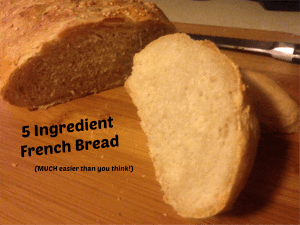 5 Ingredient Easy French Bread Recipe