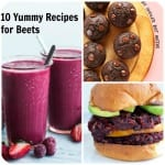 10 Yummy Recipes for Beets