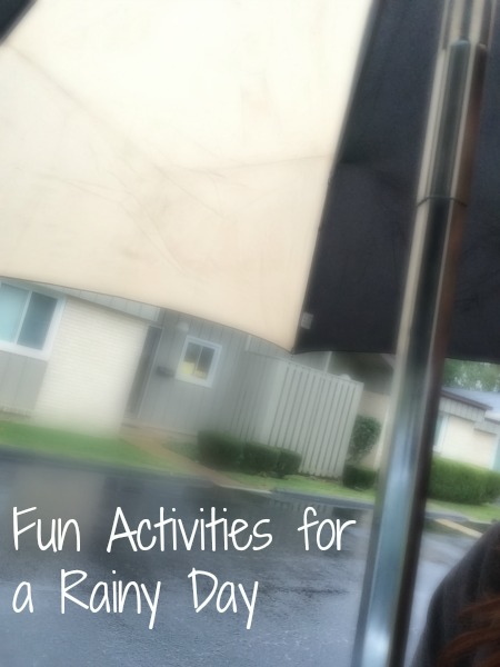 Fun Activities for a Rainy Day