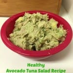 Healthy Avocado Tuna Salad Recipe
