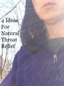 Looking For Natural Throat Relief?