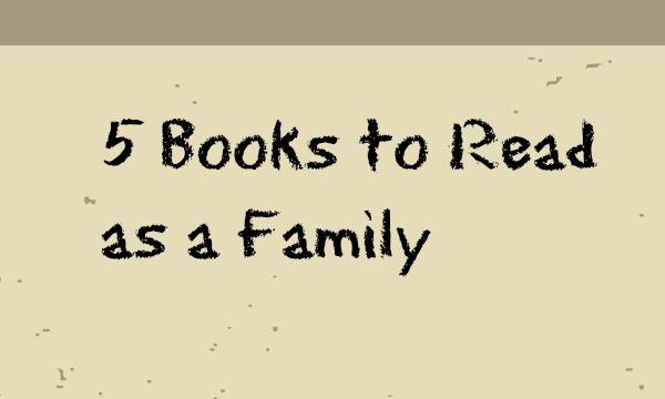 5 Fun Books To Read As A Family