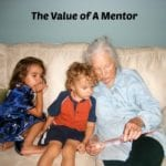 The Value of A Mentor