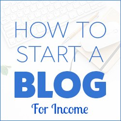 starting a blog for income