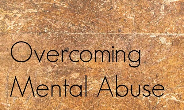 Overcoming Mental Abuse in Relationships