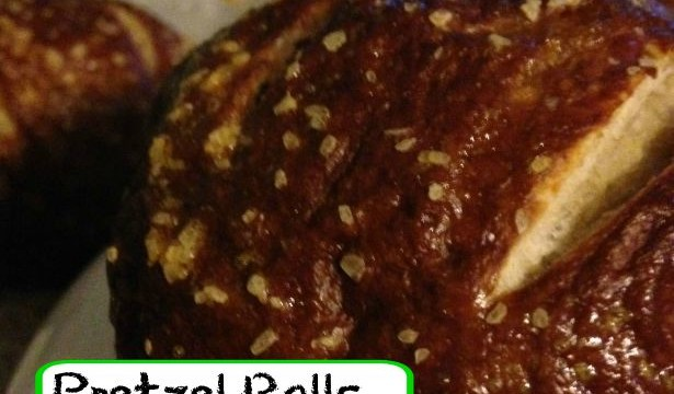 Pretzel Rolls… a recipe that just might change your life