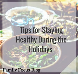 5 Diet Tips to Staying Healthy During the Holidays