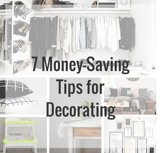 We Ve Compiled Seven Amazing Money Saving Tips For Decorating Your Home In Style