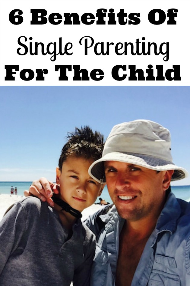 6 Benefits Of Single Parenting For The Child