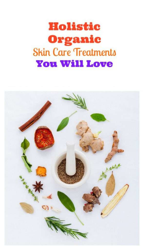 holistic organic skin care treatments