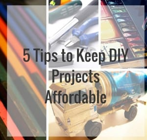 Tips For Keeping DIY Projects Home Decorating Affordable