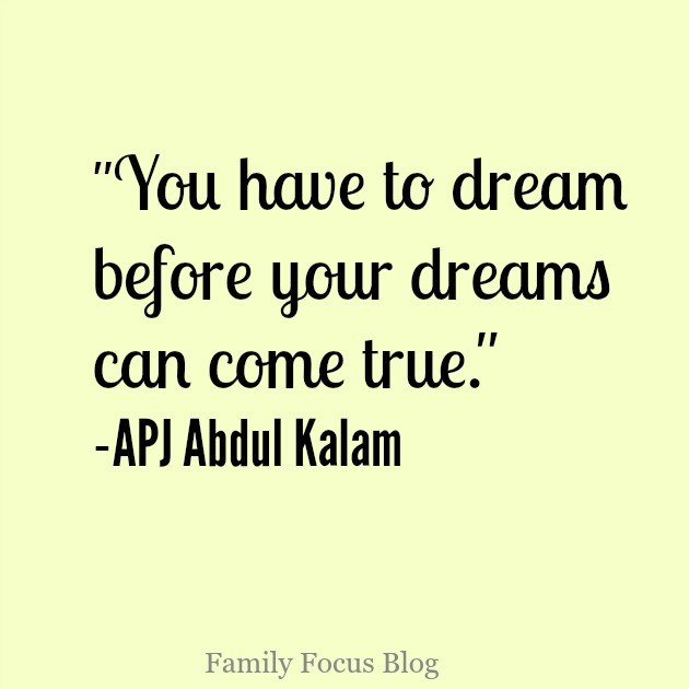 You have to dream big