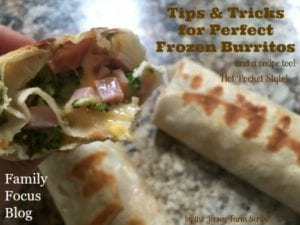 Homemade Frozen Burritos – Tips, Tricks, and Recipe