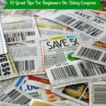 10 Great Tips For Beginners On Using Coupons