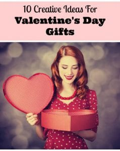 Top 10 Creative Ideas For Valentine's Day Gifts