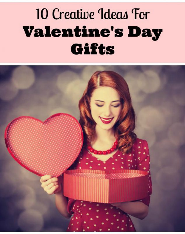 Top 10 creative ideas for valentine 39 s day gifts family for Best ideas for valentines day gifts