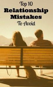 top ten relationship mistakes avoid