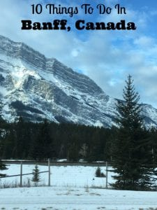 Things To Do Banff Canada -Skiing Plus 9 More Fun Ideas