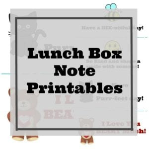 Free Printable Lunch Box Notes Kids Will Love