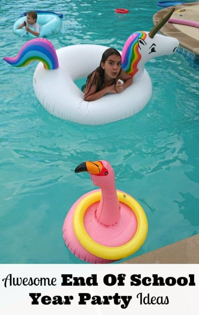 awesome end of school year party ideas