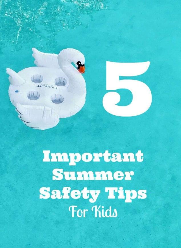 summer safety tips kids